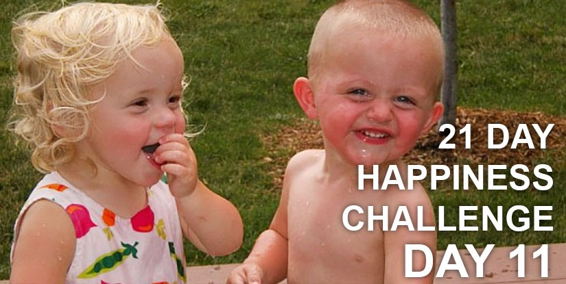 21 Day Happiness Challenge – Day 11